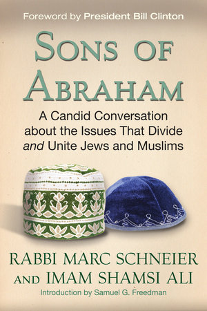 Photo of Sons of Abraham: A Candid Conversation about the Issues That Divide and Unite Jews and Muslims–Book Review