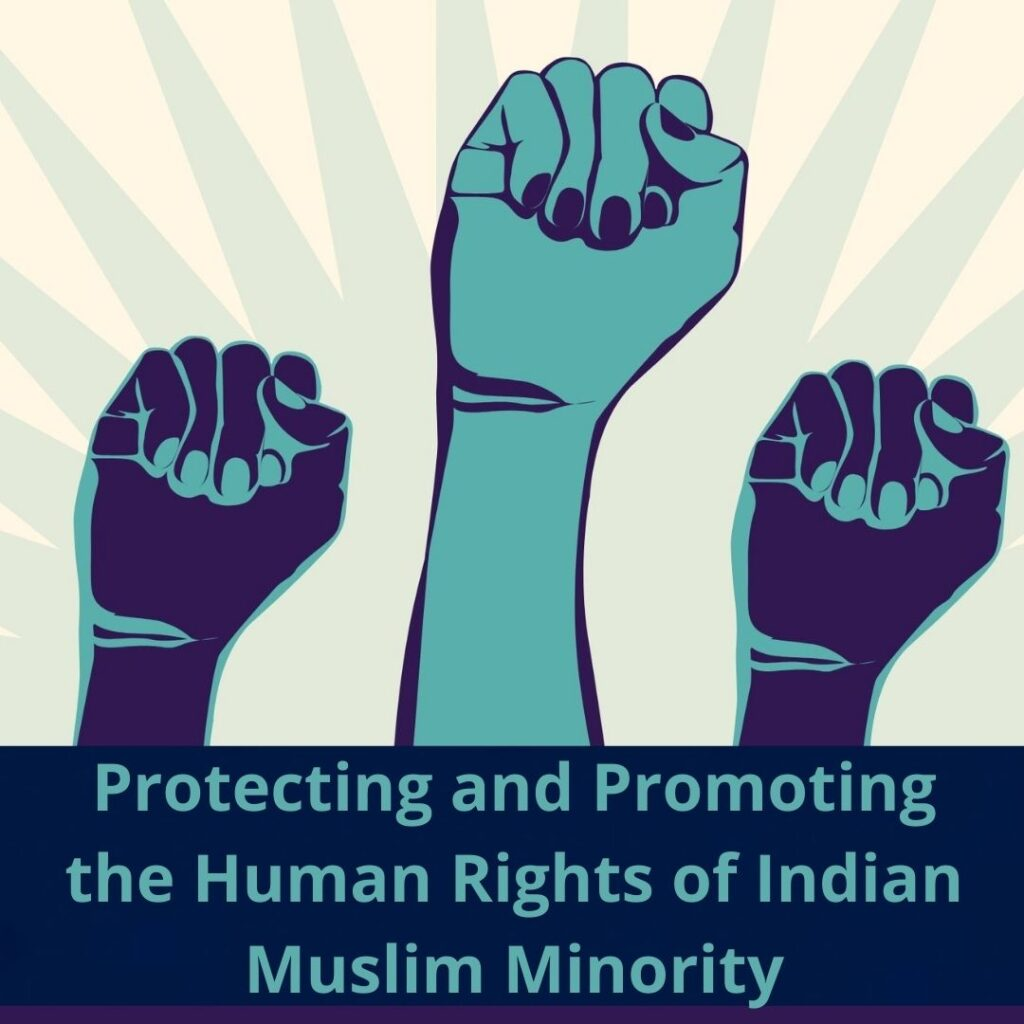 Protecting and Promoting the Human Rights of Indian Muslim Minority