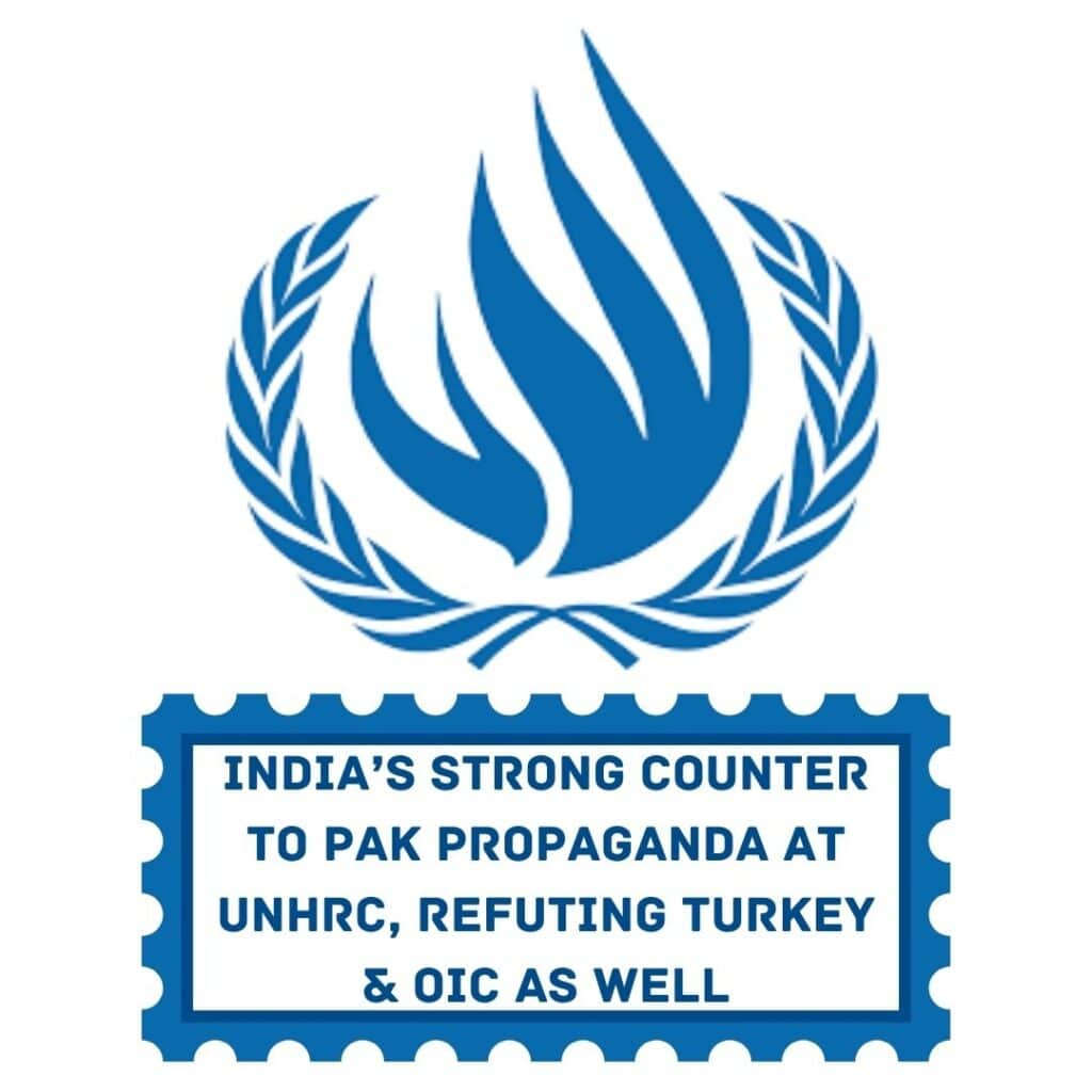 India's Strong Counter to Pak Propaganda at UNHRC, Refuting Turkey & OIC as well